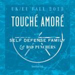 Touché Amoré, Self-Defense Family, Dad Punchers - Hamburg, Hafenklang - 1