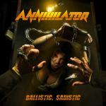 Annihilator - Sadistic, Ballistic