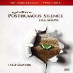 Posthumous Silence: The Show  - Cover