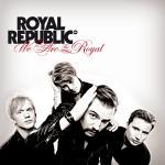 We Are The Royal - Cover