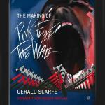Gerald Scarfe - The Making Of Pink Floyd – The Wall  - Cover