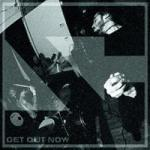 Get Out Now - Cover