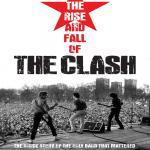 The Rise And Fall Of The Clash - Cover