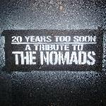 20 Years Too Soon - A Tribute To The Nomads - Cover