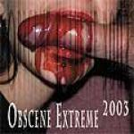 Obscene Extreme 2003 - Cover