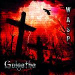 WASP GOLGOTHA