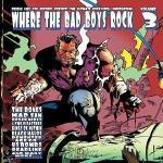 Where The Bad Boys Rock Vol. 3 - Cover