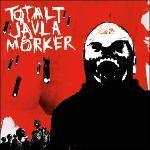 Totalt Jävla Mörker  - Cover