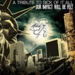 Our Impact Will Be Felt: A Tribute To Sick Of It All - Cover