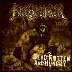 Dead, Rotten And Hungry - Cover
