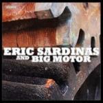 Eric Sardinas And Big Motor - Cover
