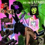 Bad For Lazarus