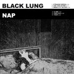 Black Lung/Nap Split