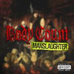 Body Count Manslaughter