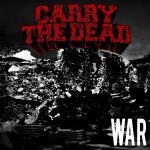 Carry The Dead War