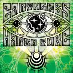 Earthless/Harsh Toke