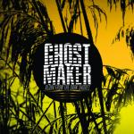 Ghostmaker - Aloha From The Dark Shores