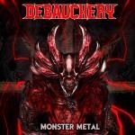 Debauchery Monster Metal