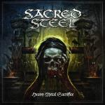 Sacred Steel - Heavy Metal Sacrifice