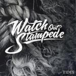 Watch Out Stampede Tides