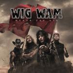 WIG WAM - Never Say Die Cover